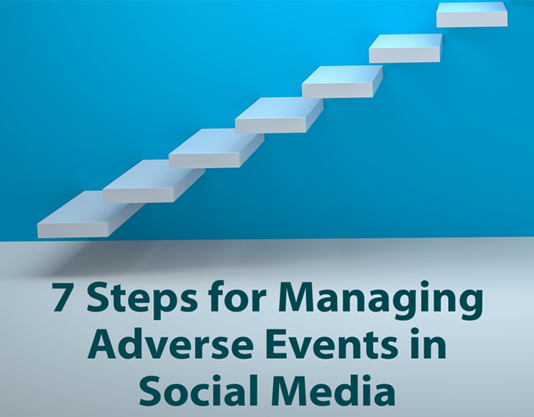 7 steps for managing adverse events in social media